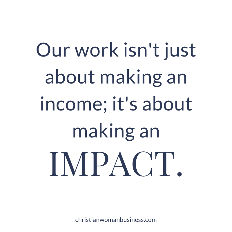 Our work isn't just about making an income; it's about making an impact.