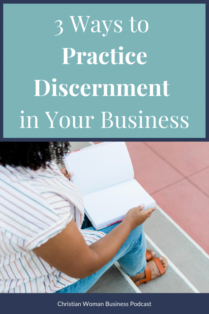ways to practice discernment in your business