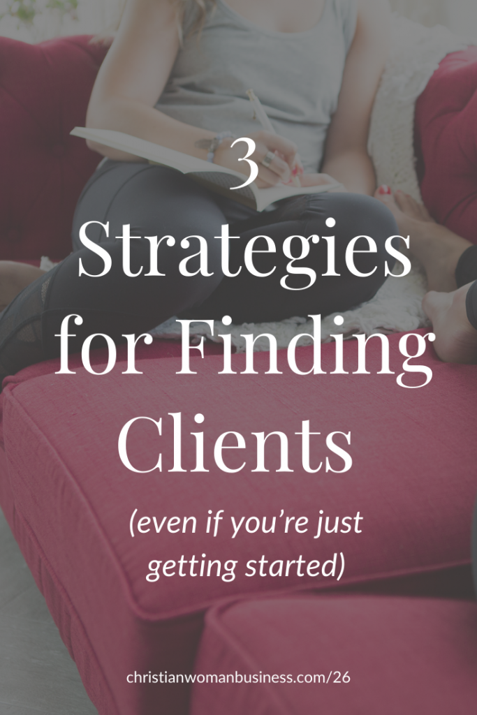 3 strategies for finding clients