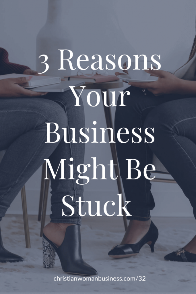 graphic for pdocast episode: 3 Reasons Your Business Might Be Stuck